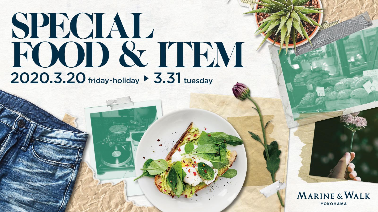 2020.3.20Fri・holiday~3.31.Tue SPECIAL FOOD&ITEM
