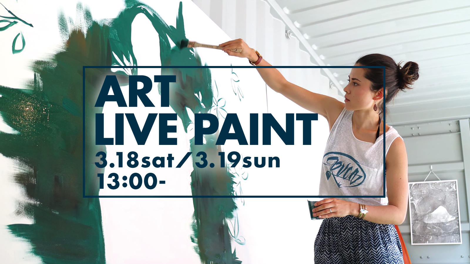 3.18sat/3.19sun  ART LIVE PAINT~NINE Days GROOVY~