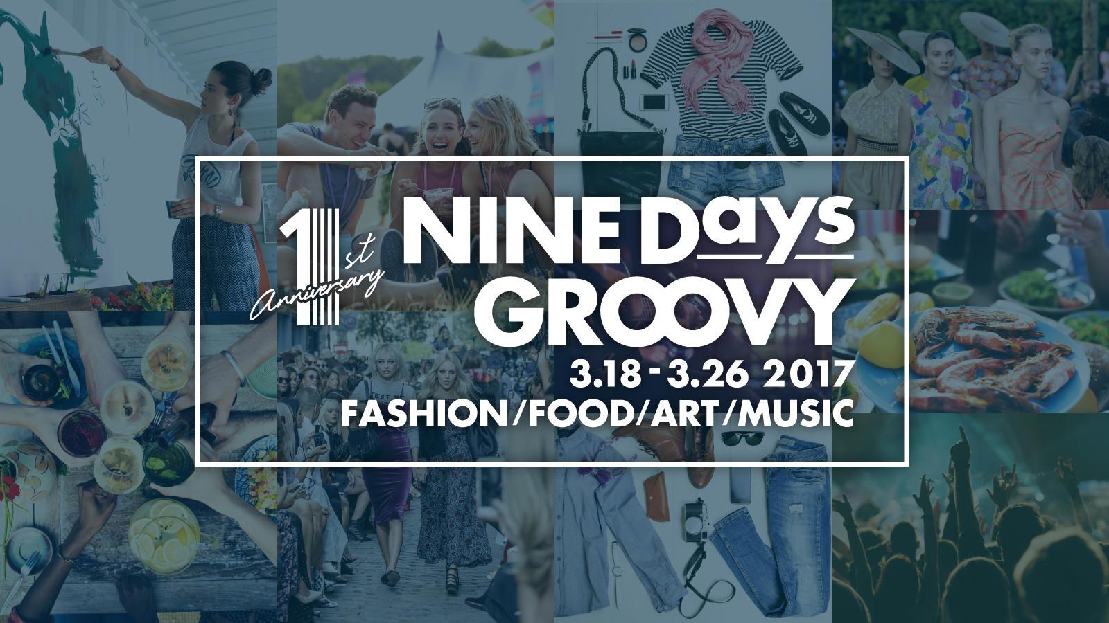 1st ANNIVERSARY 『NINE Days GROOVY』 3.18sat.~3.26sun